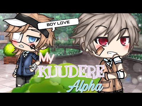 __||MY KUUDERE ALPHA||___||GLMM||BL