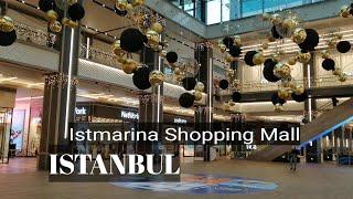 İstanbul walk 4K istmarina shopping mall kartal avm картал стамбул шоппинг стамбул