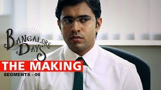 Making the Movie - Bangalore Days 6