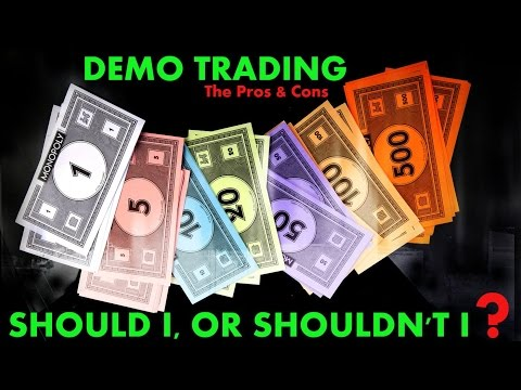 Forex Trading: The Pros & Cons of Demo Trading