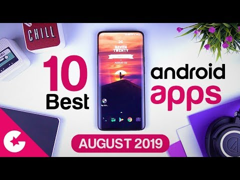 Top 10 Best Apps for Android - Free Apps 2019