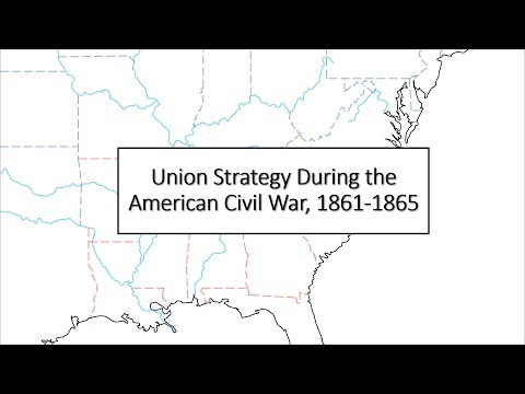 Union Strategy During the American Civil War