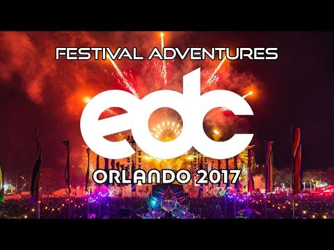 EDC Orlando 2017 Festival Adventures Vlog Mp3