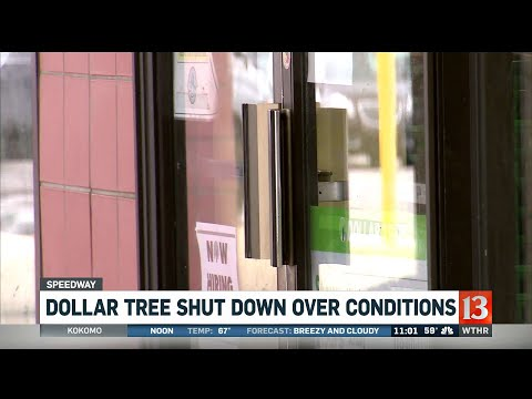 Dollar Tree Shut Down Over Conditions