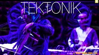 Dana Leong Presents: TEKTONIK - Reflections