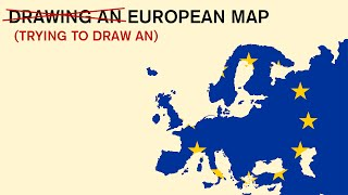 Drawing an European Map | From my Memory | The Map #1