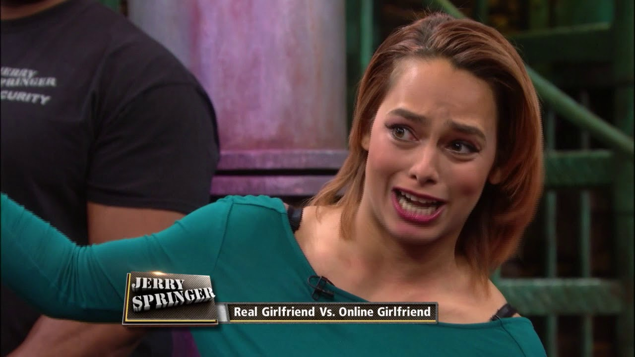 Jerry springer eric not really dating girl