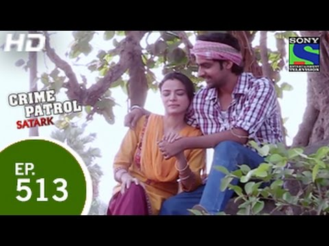 Crime Patrol - क्राइम पेट्रोल सतर्क - Saar Kati Laash - Episode 513 - 30th May 2015