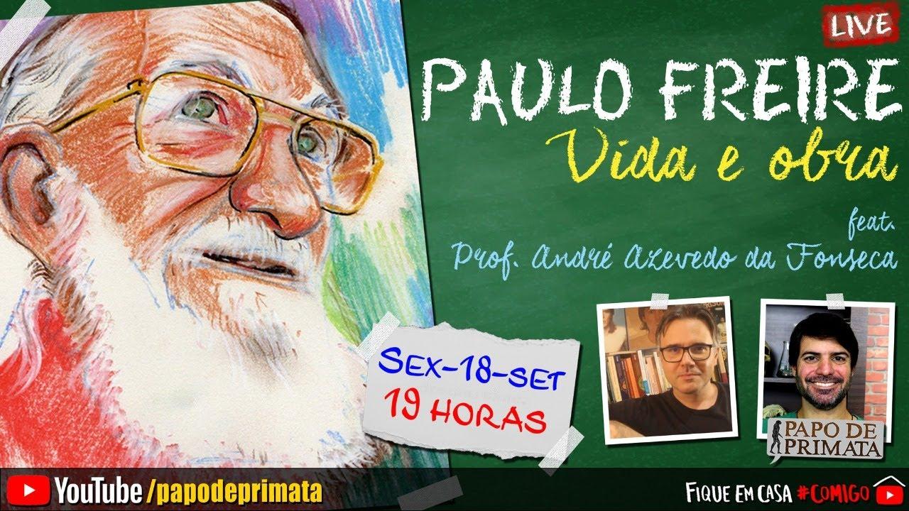 PAULO FREIRE: Vida e Obra