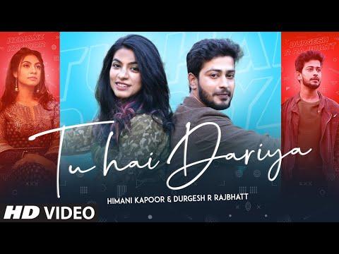 Tu Hai Dariya Lyrics | Himani Kapoor Mp3 Song Download