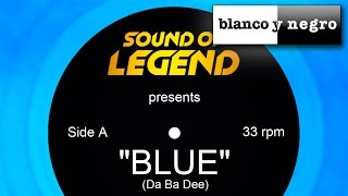 Sound Of Legend - Blue (Da Ba Dee) Official Audio