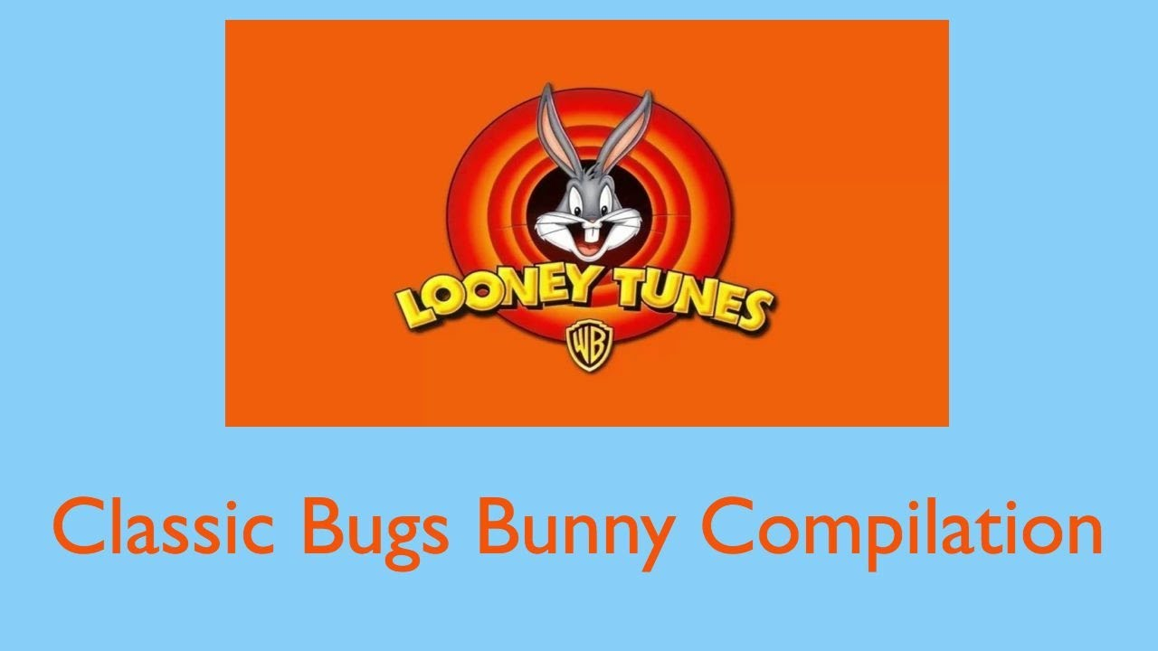 Classic Bugs Bunny Looney Tunes Compilation - Best of Bugs Bunny - Elmer Fudd