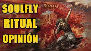 Baixar LA VUELTA DE SOULFLY | Soulfly - Ritual Reseña