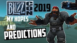 Blizzcon 2019 - My Hopes and Predictions