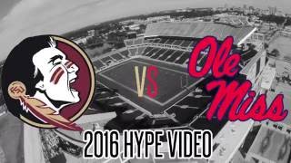 FSU VS. OLE MISS    HYPE VIDEO