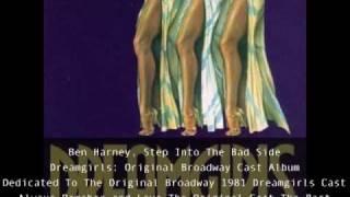 Ben Harney, Step Into The Bad Side, Dreamgirls Original Broadway Cast Album