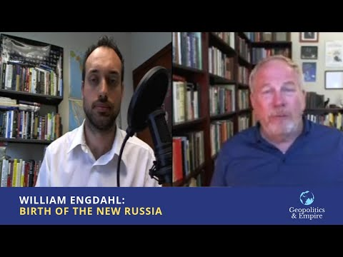 William Engdahl: Birth of the New Russia