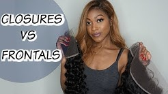 FRONTALS VS CLOSURES EXPLAINED | WHAT ARE THEY & WHICH ONE IS BEST FOR YOU!