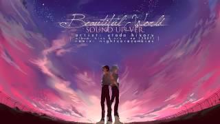 [エヴァンゲリオン] • Beautiful World Remix • (Nightcore)