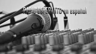 Radio Esperanto en Español primera emisión, Julio-2021