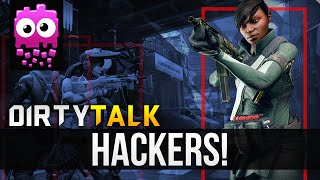 DIRTY TALK! - How Do We Deal With Hackers In Dirty Bomb?