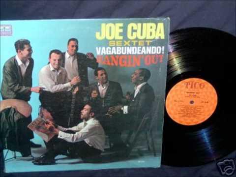 El Raton - JOE CUBA SEXTET