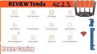 Review Tenda AC23 - ROUTER GAMING - TENDA ROUTER TERBAIK