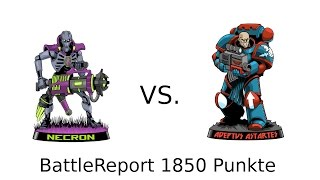 BattleReport # 34 Neue Space Marines vs  Necrons 1850 Pkt.