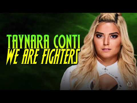 Taynara Conti - We Are Fighters (WWE Edit) (Official 2nd WWE/MYC 2 Theme)