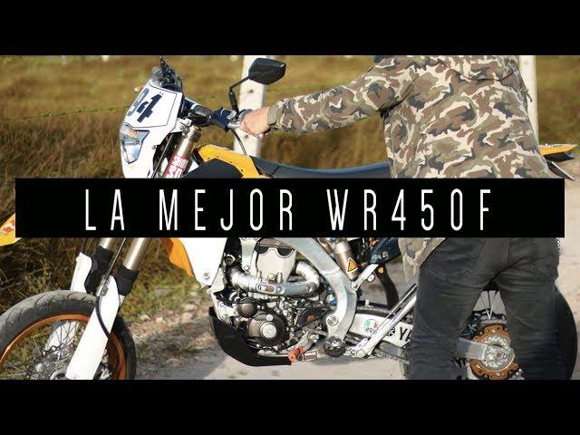 LA MEJOR WR450F |