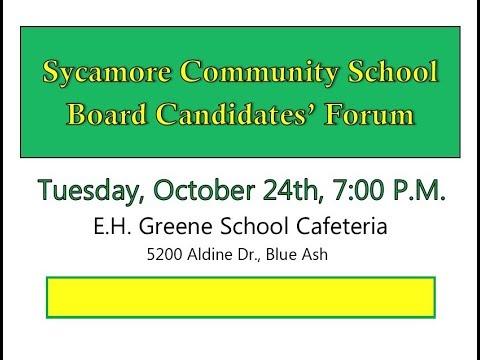 Sycamore Community Schools, School Board Candidates' Forum, 10/24/2017