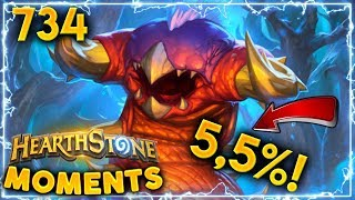 THIS VIDEO HAD 5,5% CHANCE OF EXISTING!! | Hearthstone Daily Moments Ep. 734