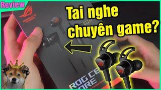 Review tai nghe Rog Cetra Core chuyên game mua online và cái kết
