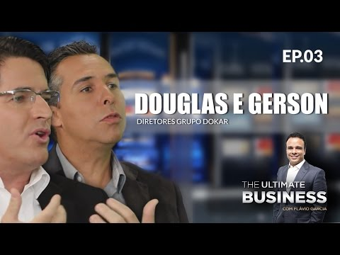 Flávio Garcia entrevista: Douglas e Gerson - THE ULTIMATE BUSINESS