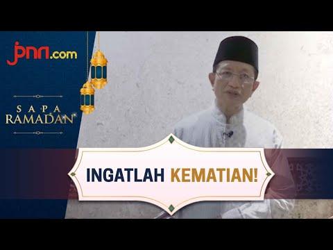 Jangan Sia-siakan Ramadan, Ingatlah Bencana & Kematian