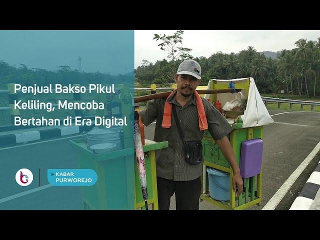 Penjual Bakso Pikul Keliling, Mencoba Bertahan di Era Digital