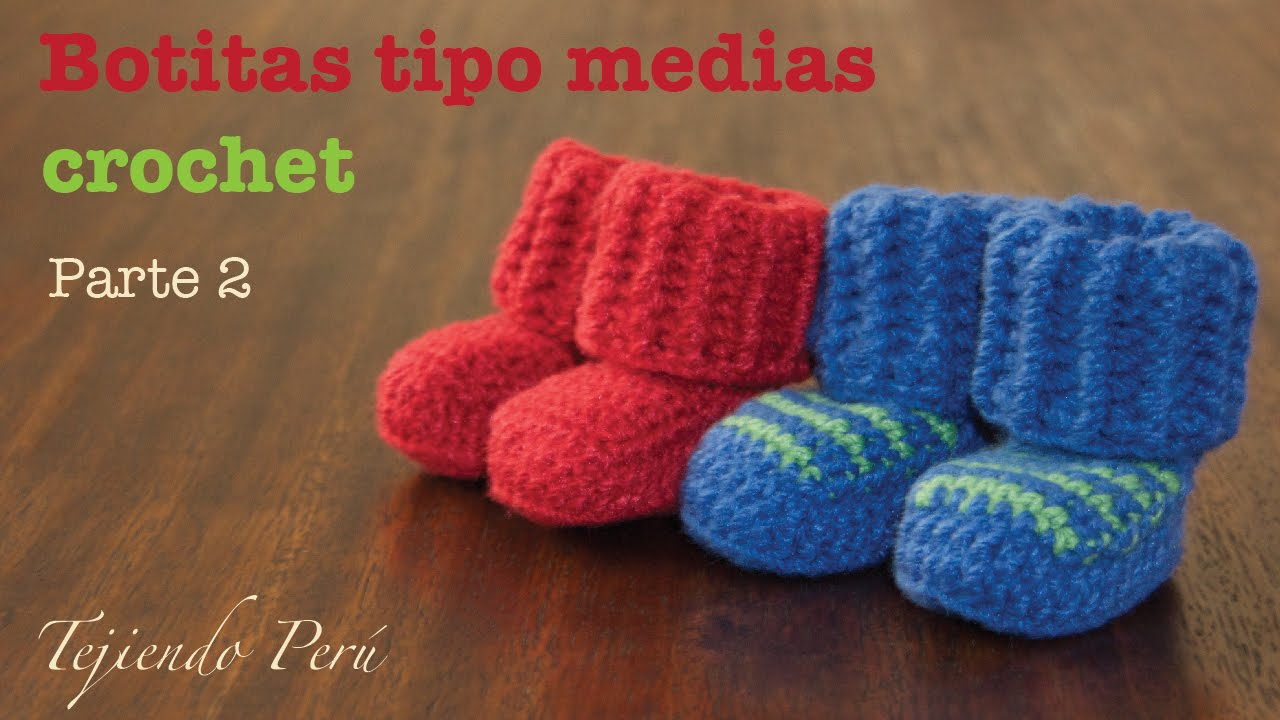 Botas tipo medias tejidas a crochet para bebes (Parte 2) - YouTube