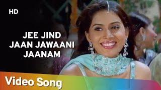 Jee Jind Jaan Jawaani Jaanam (HD) | Kitne Door Kitne Paas (2002) | Fardeen Khan | Amrita Arora
