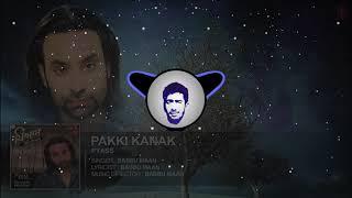 Pakki Kanak (Bass Boosted) || Babbu Maan || KM Bass Boosted