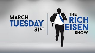 The Rich Eisen Show - Tuesday, March 31, 2020