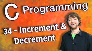 C Programming Tutorial 34 - Increment and Decrement Operators