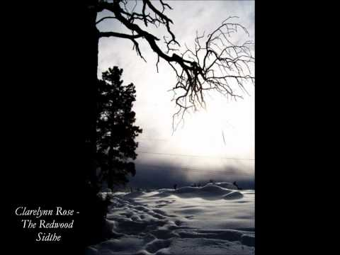 Clarelynn Rose - The Redwood Sidthe