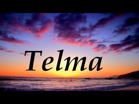 Telma, significado y origen del nombre