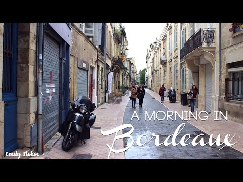 One Morning in Bordeaux