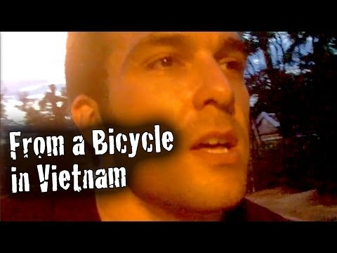 From a Bicycle in Vietnam (No Lights!)