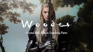 Woodes - Crystal Ball (Official Listening Party)