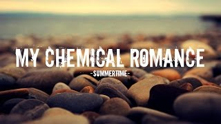 My Chemical Romance - Summer Time