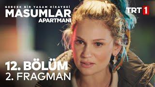 Masumlar Apartmanı 12. Bölüm 2. Fragman