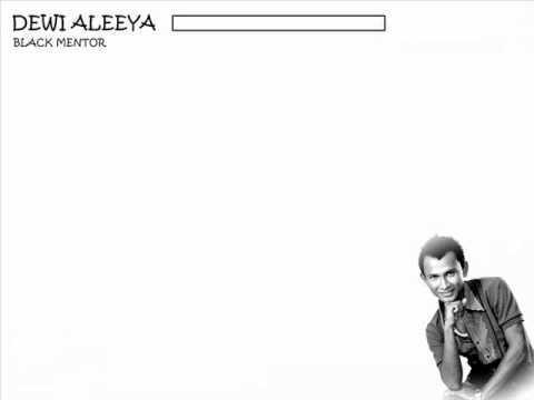 Black Mentor - Dewi Aleeya (Lirik)