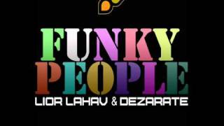 Lior Lahav & Dezarate - Funky People